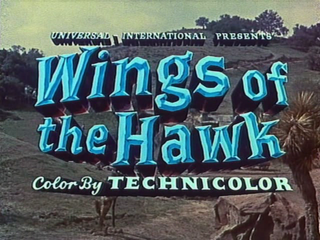 11446035 Budd Boetticher   Wings of the Hawk (1953)